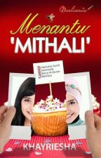 Menantu 'Mithali' by DeknaLee