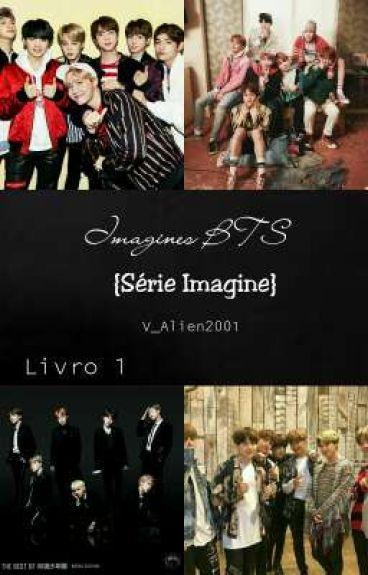 Imagines com BangTan Boys (Série Imagines) [Em Revisão]