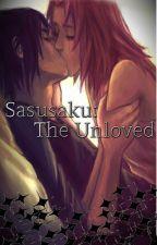 sasusaku lemon: The unloved by the_lemon_mistress