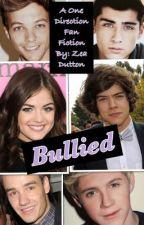 Bullied     (A One Direction FF) by ZeaDutton