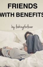 Friends With Benefit by lookingforlover