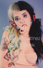 Melanie Martinez Lyrics Book by crybabymelaniem