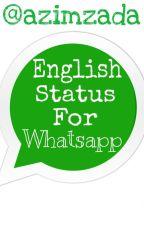 English Status For Whatsapp by azimzada