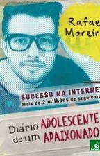 Diário de um ADOLESCENTE APAIXONADO by kayCastiilho