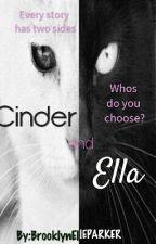 Cinder and Ella by BrooklynElleParker