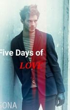 Five Days of Love by charming_af