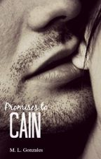 Promises to Cain by MLGonzales7