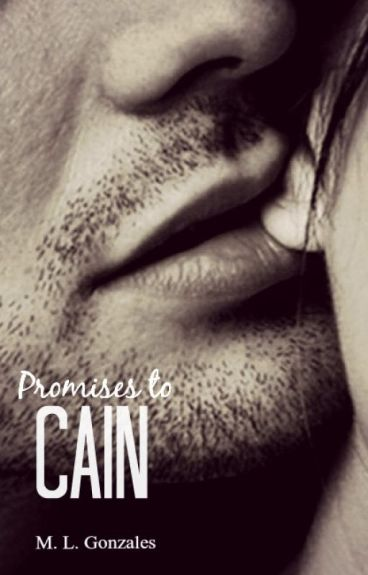 Promises to Cain
