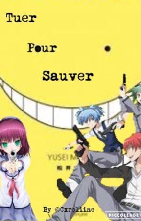 Tuer pour sauver [ AC ] by Cxroliine