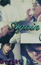 AGAIN by RellaHyung