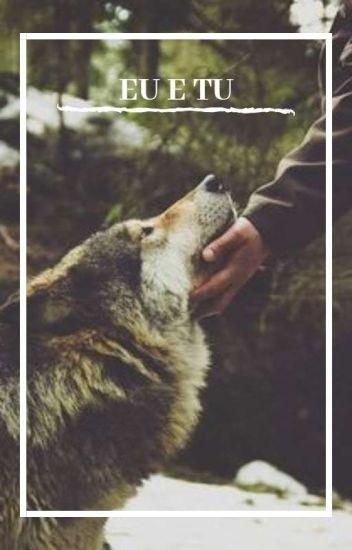 Eu e Tu... [Terminada]