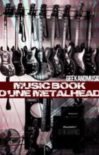 Music Book d'une Metalhead by GeekAndMusic