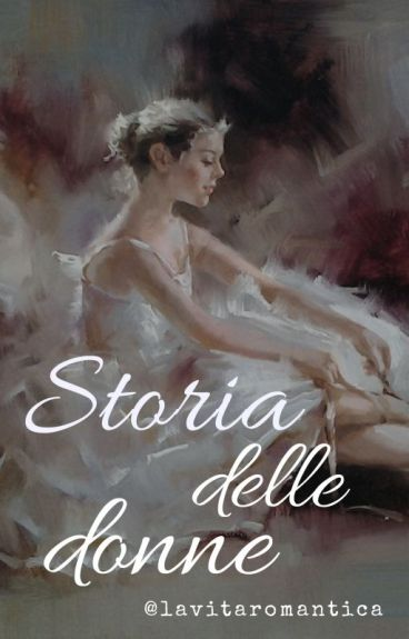STORIA DELLE DONNE - It's All About Girls-