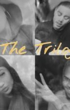The Trilogy [completed] by LuvChrissy