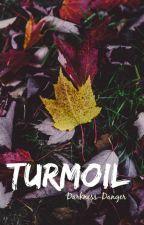 Turmoil by Darkness-Danger