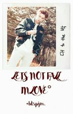 lets not fall in love ➳ p.j.m by nctjohn-