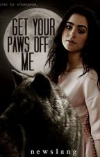 Get Your Paws off Me by newslang