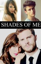SHADES OF ME (Book 4) by haydenr389