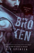 [DEGUSTAÇÃO] Broken | Quebrando Regras 01 by MLSpencerPT