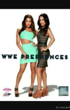 wwe prefrences by QueenXNikki