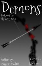 Demons: Book 11 of the Sky Army Series by missmatched123