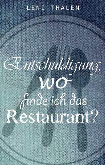 »Entschuldigung, wo finde ich das Restaurant?«