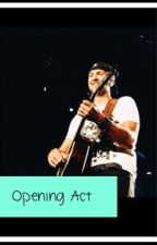 Opening Act (Luke Bryan Fanfiction) by _rodeoqueen250_