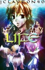 It's My Life by Jacob_the_Pokefan