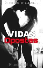 Vidas Opostas by bnnish