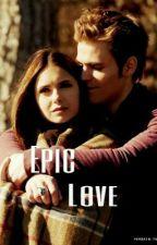 Epic Love by stelena_klaroline