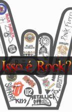 Isso é Rock? by broken_bone