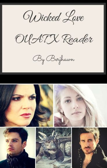 OUAT X Reader - Wicked Love