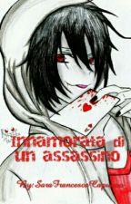 Innamorata di un assassino by SaraFrancescaCapuano