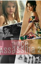 Doce Assassina 2 by VivianNogue