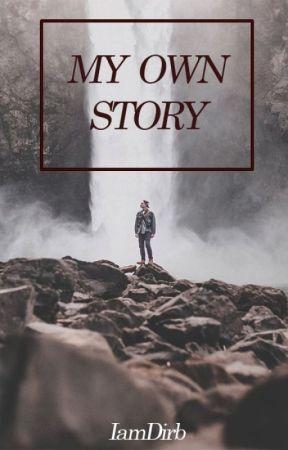 My Own Story © by iamdanarod