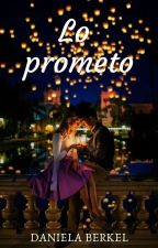 Lo prometo #Wattys2016 #PT2016 #FAwards #PNovel by DanielaS17