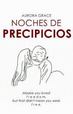 Noches de Precipicios by deliriouswords