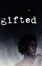 Gifted (Supernatural Fanfiction) by ASliceOfDeansPie