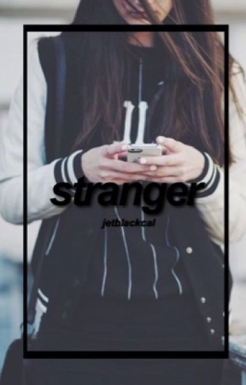 stranger \\ cth