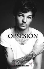 Obsesion by nobadyislouis