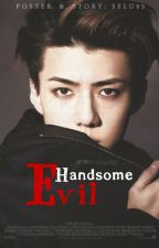 HANDSOME EVIL [HUNHAN] by punchxrole