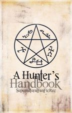 Supernatural Fan Fic Rec: A Hunter's Handbook by SPNFanFicRec
