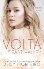 Recomeço em East Valley - até: 20/01/2017 by AutoraDeisy