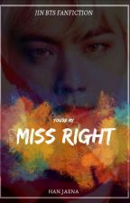 Miss Right {seokjin BTS} by RaBluze