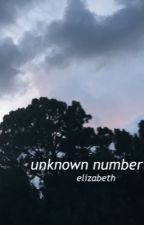 unknown number | phan by MissBlueEyes02
