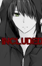 Included(Yaoi) by MizZukiI