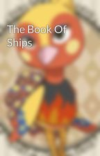 The Book Of Ships by Brewiefan22