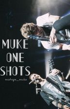 Muke One Shots by in-outer-space