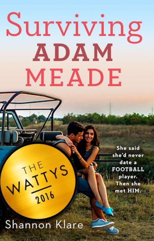 Surviving Adam Meade || #Wattys2016 by liveandlove10