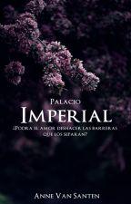 Palacio Imperial [SDM] by AnneVanSanten